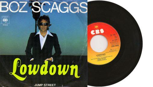 """Boz Scaggs - Lowdown - 1976 Vinyl 7"""" single"""