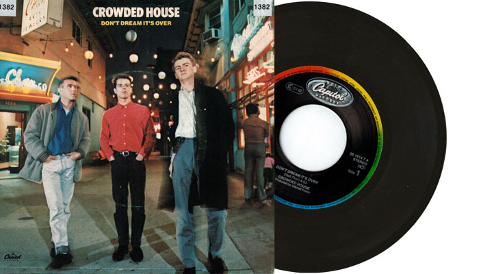 """Crowded House - Don't Dream It's Over - 7"""" single"""