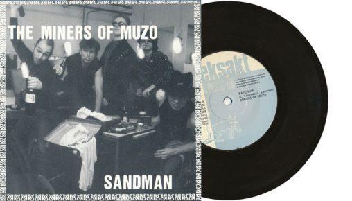 """Miners of Muzo - Sandman - 7"""" vinyl single"""