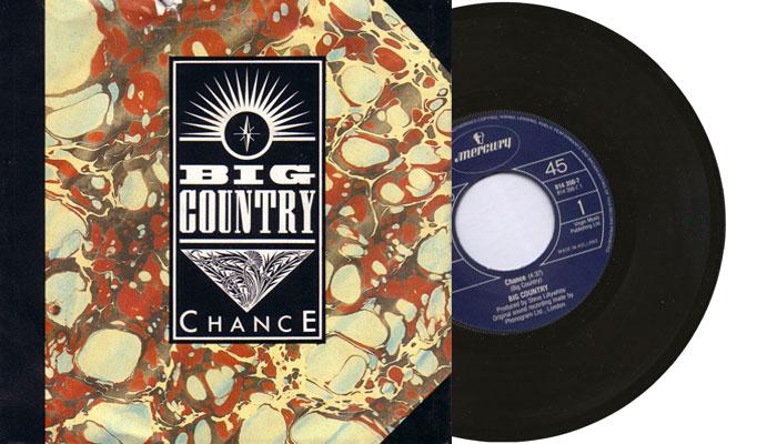 "Big Country - Chance - 1983 7"" vinyl single"