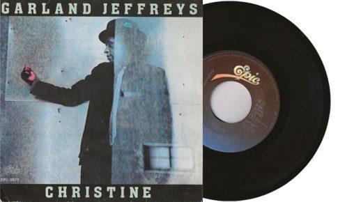 "Garland Jeffreys - Christine - 7"" vinyl single"