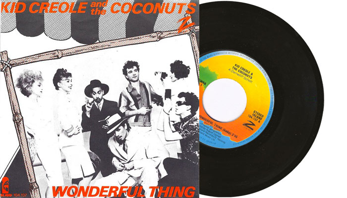 """Kid Creole and the Coconuts - I'm a wonderful thing, baby - 7"""" vinyl single"""