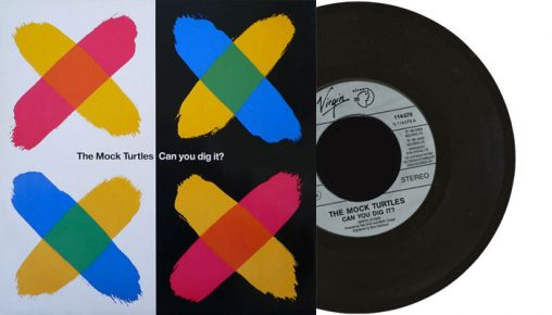 """The Mock Turtles - Can You Dig It? - 7"""" vinyl single"""