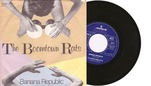 "Boomtown Rats - Banana Republic - 1980 7"" vinyl single"