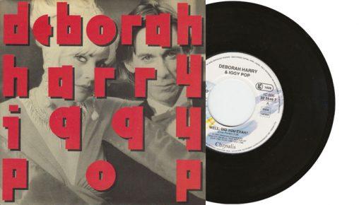 "Deborah Harry and Iggy Pop - Well, did you evah! - 7"" vinyl single from 1990"