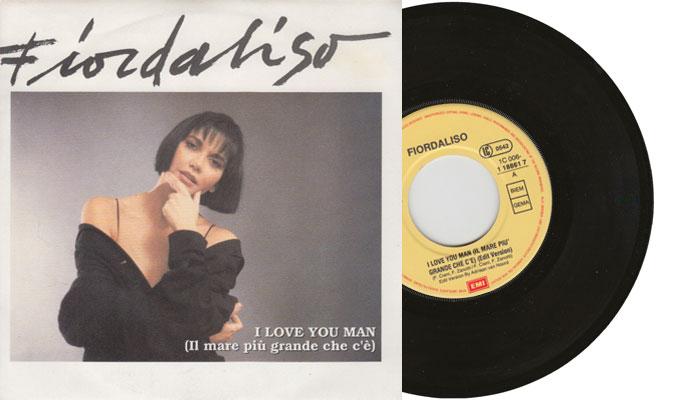 """Fiordaliso - I love you man (il mare piu grande che c'è) - 7"""" vinyl single"""