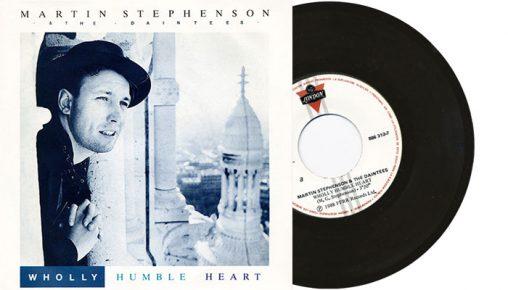 "Martin Stephenson and the Daintees - Wholly Humble Heeart - 7"" vinyl single"
