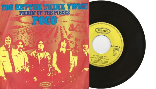"""Poco - You Better Think Twice - 1970 7"""" vinyl single from Germany"""