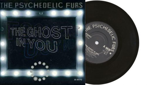 """The Psychedelic Furs - The Ghost in You - 1984 7"""" vinyl single"""