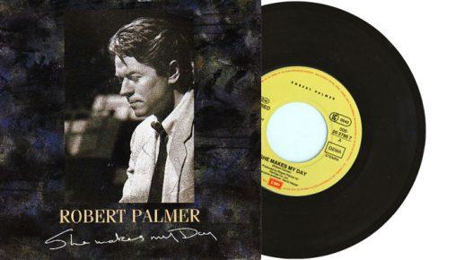 "Robert Palmer - She Makes My Day - 1988 7"" vinyl single"
