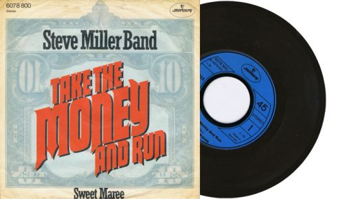 """Steve Miller Band - Take the money and run - 1976 7"""" vinyl single"""