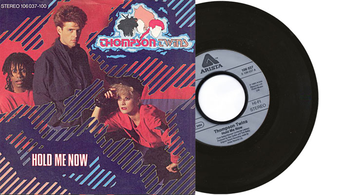 """Thompson Twins - Hold Me Now - 7"""" vinyl single in 1983"""