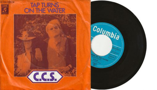"""C.C.S. - Collective Conscious Society - Tap Turns On The Water - German 7"""" vinyl single from 1971"""