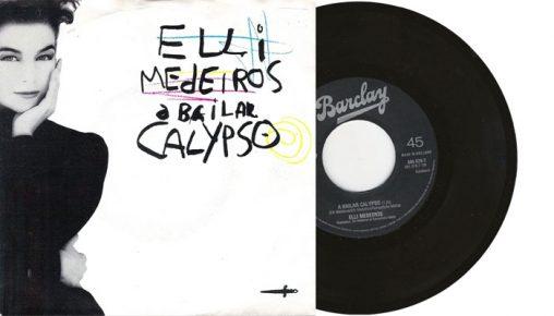 """Elli Medeiros - A Bailar Calypso - 1987 7"""" vinyl single"""