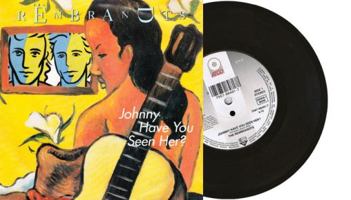"""The Rembrandts - Johnny Have You Seen Her? - 1992 7"""" vinyl single"""