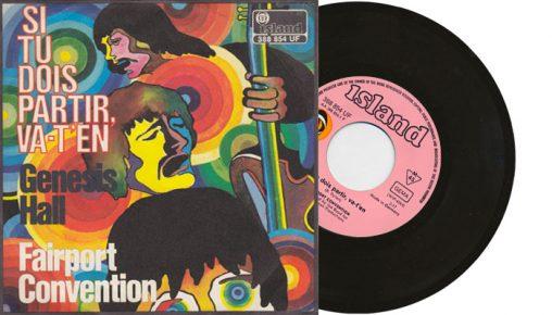 """Fairport Convention - Si tu dois partir, va-t'en - 1969 7"""" vinyl single"""