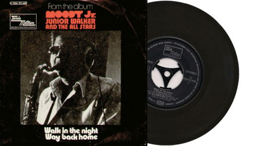 "Jr. Walker & The All Stars - Walk in the night - 7"" vinyl single from 1972"