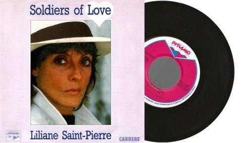 """Liliane Saint-Pierre - Soldiers of Love - 7"""" vinyl single from 1987"""