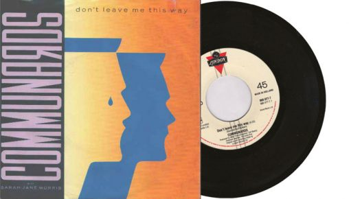 """The Communards - Don't Leave Me This Way - 7"""" vinyl single from 1986"""