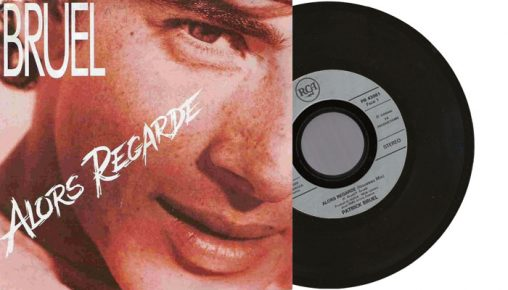 "Patrick Bruel - Alors regarde - 1990 7"" vinyl single"