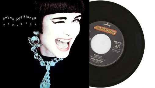 """Swing Out Sister - Breakout - 1986 7"""" vinyl single"""
