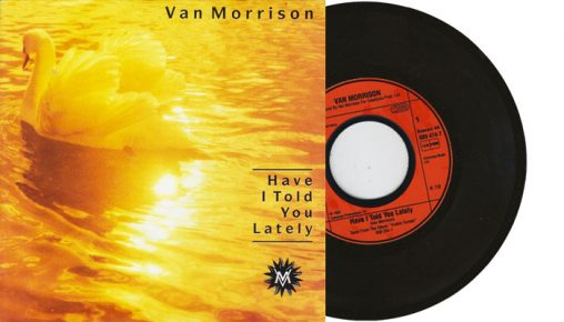 "Van Morrison - Have I Told You Lately - 1989 7"" vinyl single"